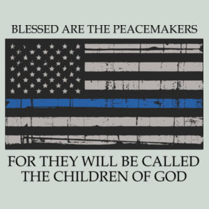 Men's Blessed Peacemakers with Distressed Blue Line Flag on Heather T-Shirt Design