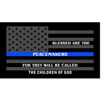 Blessed are the Peacemakers Thin Blue Line Dark Grey Flag 4
